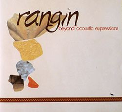 Rangin - Beyond AcousticExpressions (1999)